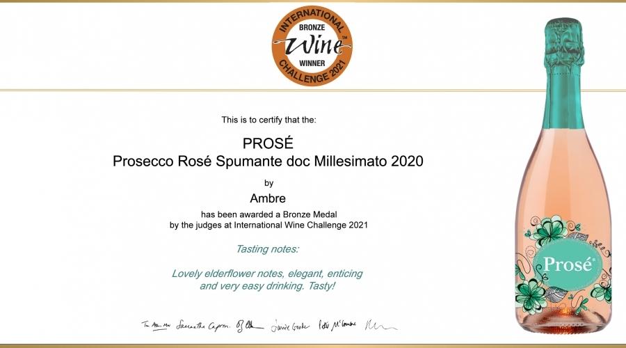 PROSÉ - Prosecco Rosé Spumante doc Millesimato: Bronze Medal IWC 2021