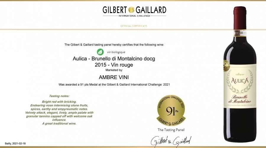 AULICA - Brunello di Montalcino docg ecological: 91 pts Gilbert & Gaillard 2021