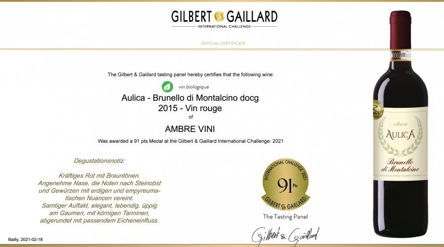AULICA - Brunello di Montalcino docg biologisch: 91 Punkte Gilbert & Gaillard 2021